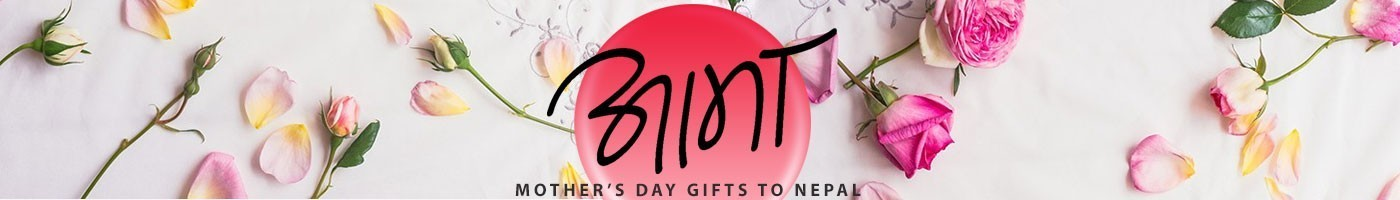 Mother's Day gifts to Nepal