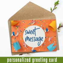 Personalized Card With Your Sweet Message