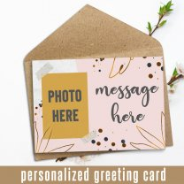 Your Photo And Message Personalized Greeting Card