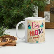 """""""Best Mom"""" Personalized Mug With Your Message"""