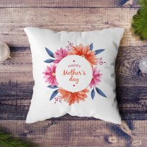 """""""Happy Mother's Day"""" Flower Printed Cushion"""