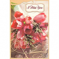 I Miss You - Greeting Card
