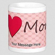 Personalized Message Print on Cup (I Love Mom)