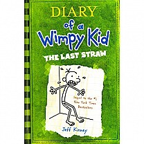 The Diary of A Wimpy kid: The Last Straw by Jeff Kinney