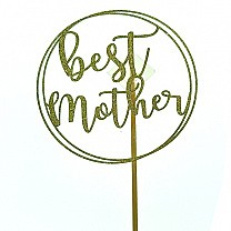 ''Best Mother'' Cake Topper