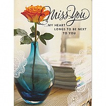 Miss You - My Heart Longs To Be Next To You - Greeting Card