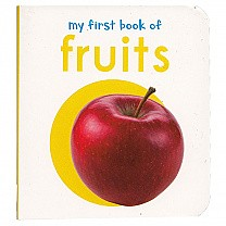My First Book of Fruits by Wonder House