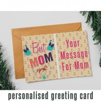 """Best Mom"" Personalized Greeting Card With Your Message"