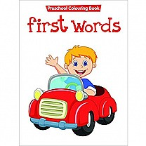 First Words Preschool Colouring Book