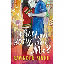 Will You Still Love Me? By Ravinder Singh