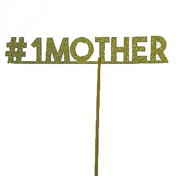 ''#1 MOTHER'' Cake Topper