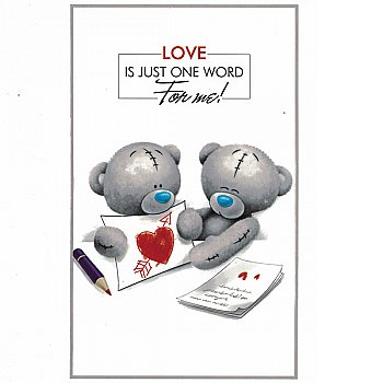 Love Is Just One Word For Me! - Greeting Card