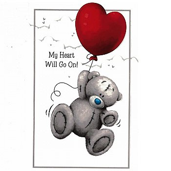 My Heart Will Go On! - Greeting Card