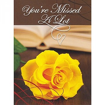 You're Missed A Lot - Greeting Card