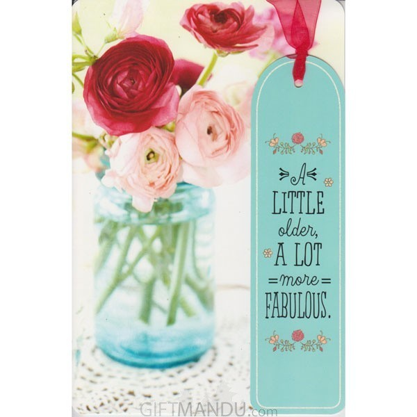 A Little Older A Lot More Fabulous - Greeting Card
