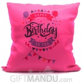 Wish Happy Birthday With This Pretty Cushion