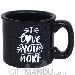 """I Love You More"" Coffee Mug - Black"