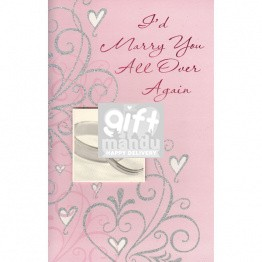 I'd Marry You All Over Again - Greeting Card