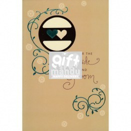 For The Bride and Groom - Greeting Card