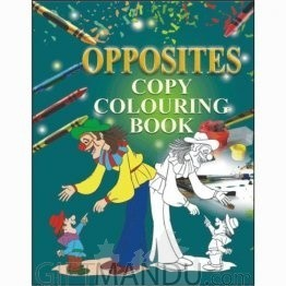 Opposites- Copy Colouring Book by Young Learner's
