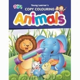 Animals - Copy Colouring Book by Young Learner's