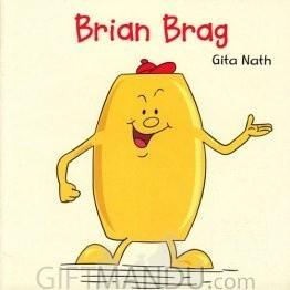 Brian Brag by Gita Nath - Book for Kids