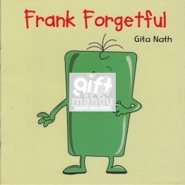 Frank Forgetful by Gita Nath - Book for Kids