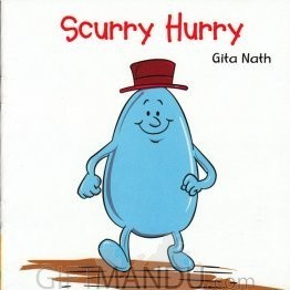 Scurry Hurry by Gita Nath - Book for Kids