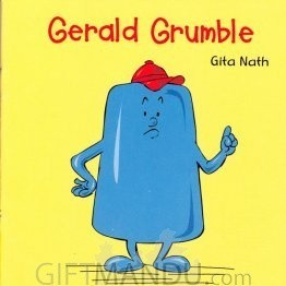 Gerald Grumble by Gita Nath - Book for Kids