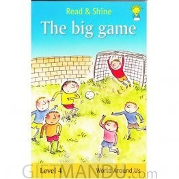 The Big Game (Read & Shine for 7-8 Yrs)