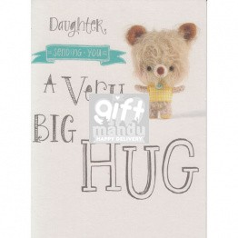 Daughter A Very Big Hug - Greeting Card