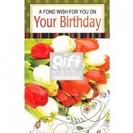 A Fond Wish on Your Birthday - Greeting Card