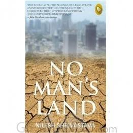 No Man's Land by Nilesh Shrivastava