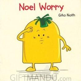 Noel Worry by Gita Nath - Book for Kids