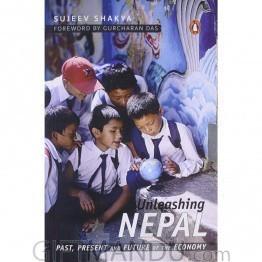 Unleashing Nepal By Sujeev Shakya