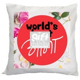 World's Best Aama Printed Cushion Gift