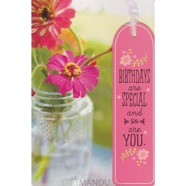 Birthday Are Special And So Are You - Greeting Card