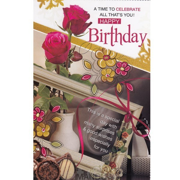 A Time To Celebrate All That's You! Happy Birthday - Greeting Card