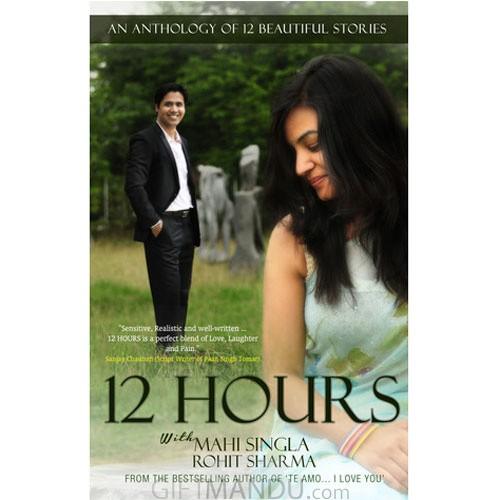 12 Hours by Rohit Sharma and Mahi Singla