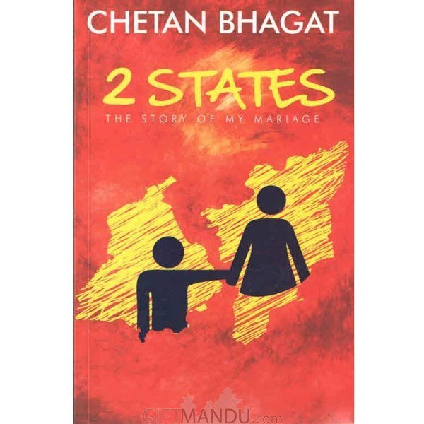 2 States - The Story of My Marriage by Chetan Bhagat