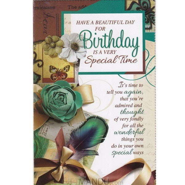 Have A Beautiful Day For Birthday Is a Very Special Time - Greeting Card