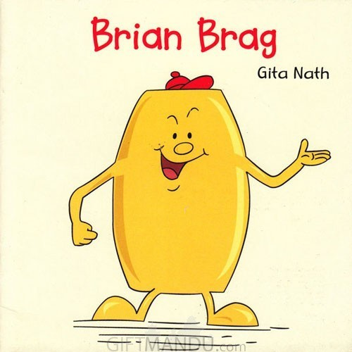 Brian Brag by Gita Nath - Book for Kids