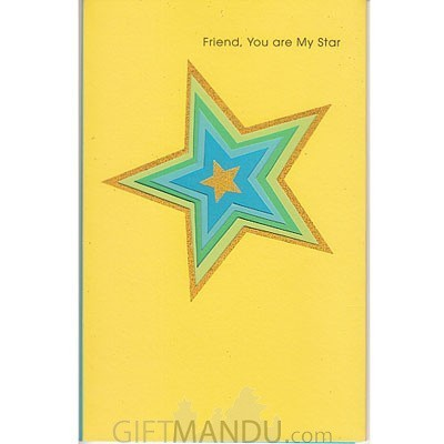 Friend, You Are My Star Greeting Card
