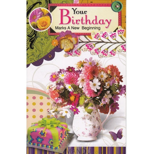 Your Birthday Marks A New Beginning - Greeting Card