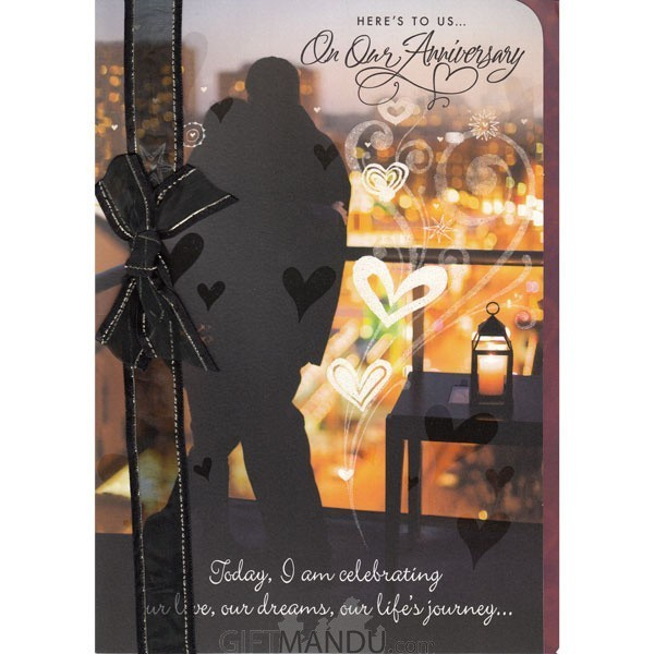 Here To us On Our Anniversary - Greeting Card