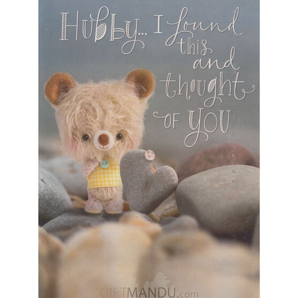 Hubby..I Found This and Thought of You - Greeting Card