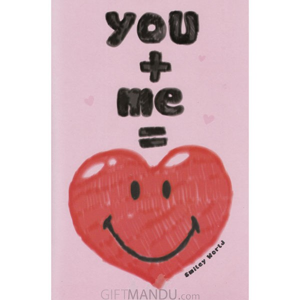 You + Me =Smiley World - Greeting Card