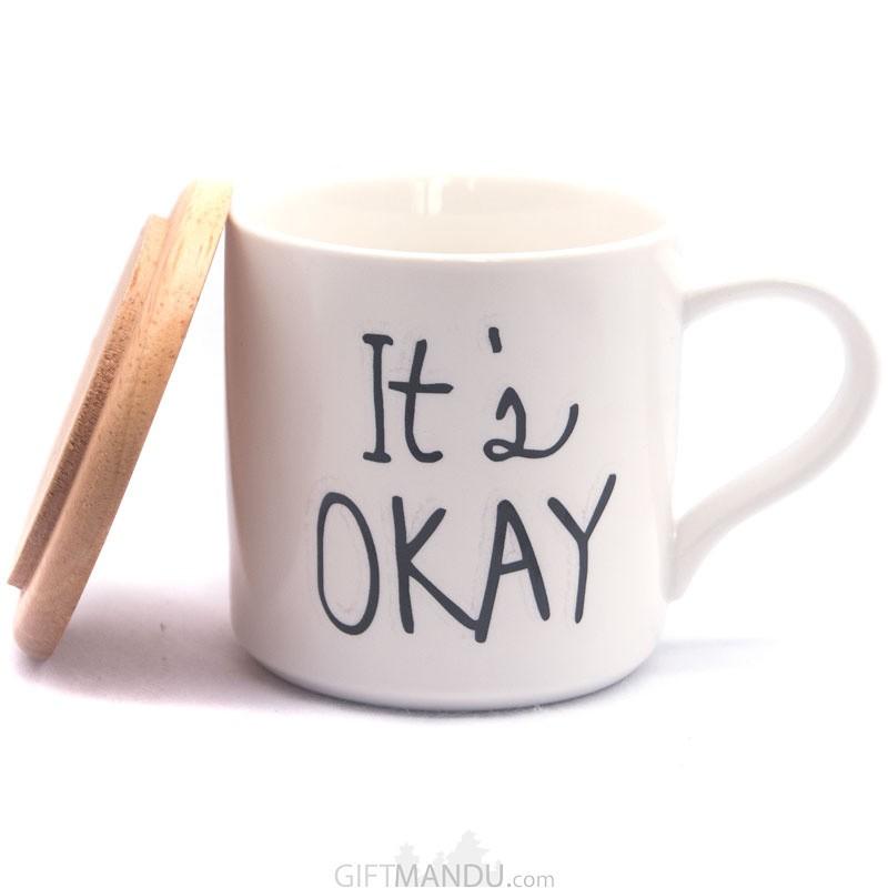 It's Okay Printed Ceramic Coffee/Tea Mug