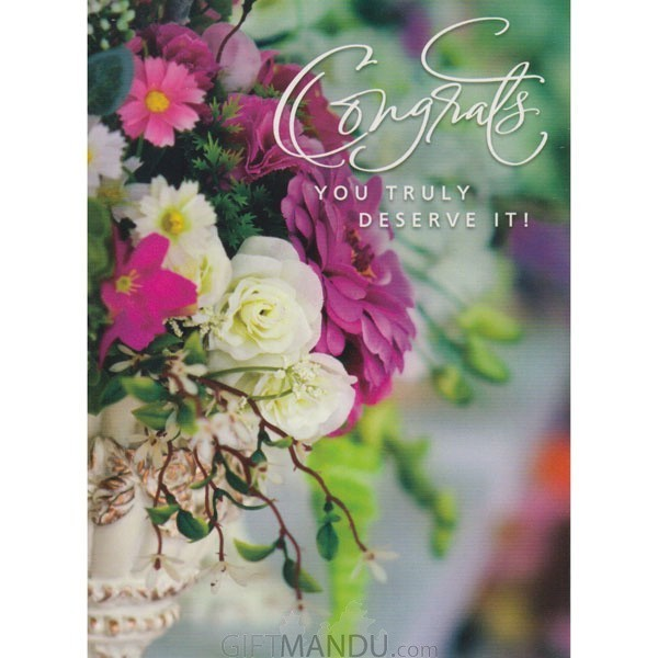 Congrats - You Truly Deserve It - Greeting Card