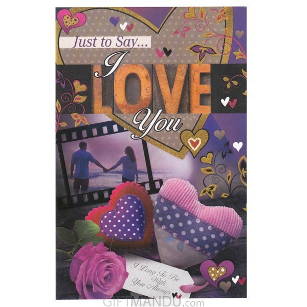 Just to say i love you greeting card send gifts to nepal gifts just to say i love you greeting card m4hsunfo